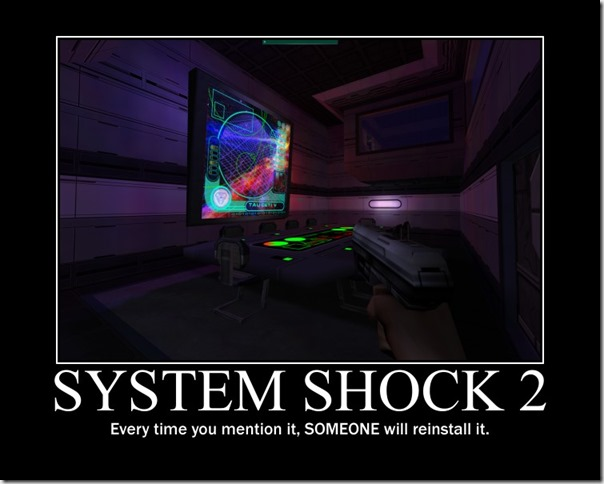 System Shock 2 Motivational Poster